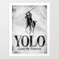 Yolo Polo - Game Of Thro… Art Print