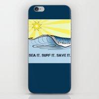 Sea It ~ Surf It ~ Save … iPhone & iPod Skin