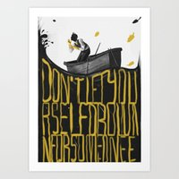 Just Don't - I Art Print