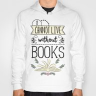 I Cannot Live Without Bo… Hoody