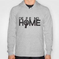 Defend Home Hoody