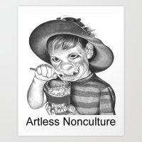 Artless Nonculture (Lowb… Art Print