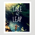 TAKE THE LEAP  Art Print
