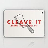 Cleave it - Zombie Survival Tools Laptop & iPad Skin