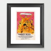 TIMBER BOSS Framed Art Print