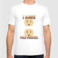 I Have The POWER! Mens Fitted Tee White SMALL