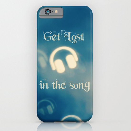 Get Lost in the Song iPhone & iPod Case