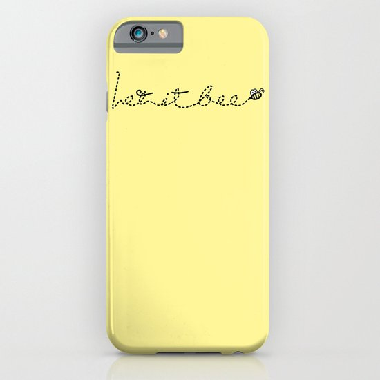 Let it BEE iPhone & iPod Case