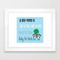 A best friend is Framed Art Print