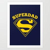 Superdad   Superhero Dad… Art Print