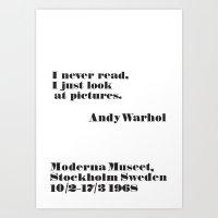 WARHOL: I Never Read, I … Art Print