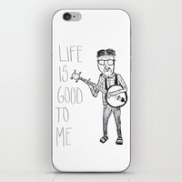 Life Is Good To Me iPhone & iPod Skin