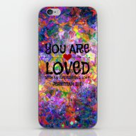 YOU ARE LOVED Everlastin… iPhone & iPod Skin