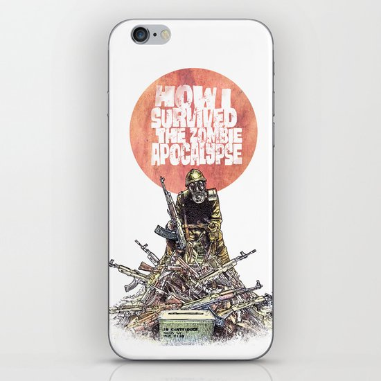 How I Survived The Zombie Apocalypse iPhone & iPod Skin
