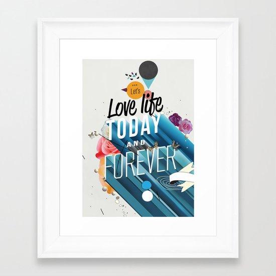 Everything Forever Framed Art Print