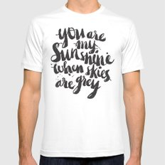 You are my sunshine when skies are grey Mens Fitted Tee White SMALL