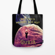 Quark Tote Bag