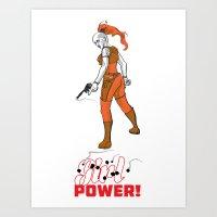 Just Power! Art Print
