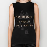 THE MOUNTAIN IS CALLING … Biker Tank
