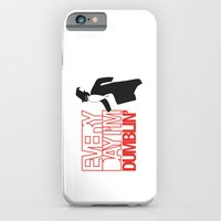 Every Day I'm Dumblin' iPhone 6 Slim Case