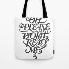 Please Don't (white version) Tote Bag