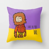 I Have One Mood. BAD. Throw Pillow