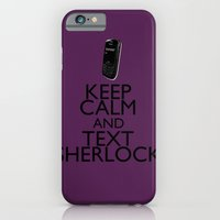 Keep calm and text Sherlock iPhone 6 Slim Case