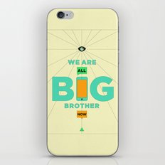 WE ARE ALL BIG BROTHER NOW iPhone & iPod Skin