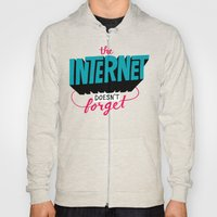 The Internet Doesn't For… Hoody