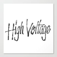 High Voltage Canvas Print