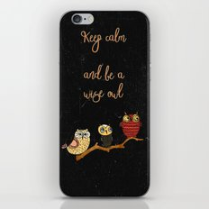 Keep Calm And Be A Wise … iPhone & iPod Skin