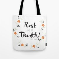 Rest And Be Thankful Tote Bag