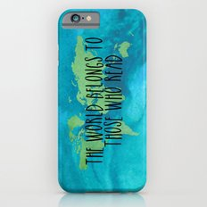 The World Belongs to Those Who Read - Watercolour Slim Case iPhone 6s
