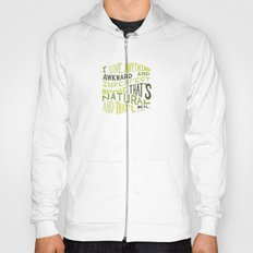 I Love Anything Awkward and Imperfect Because That's Natural and That's Real - Marc Jacobs Hoody
