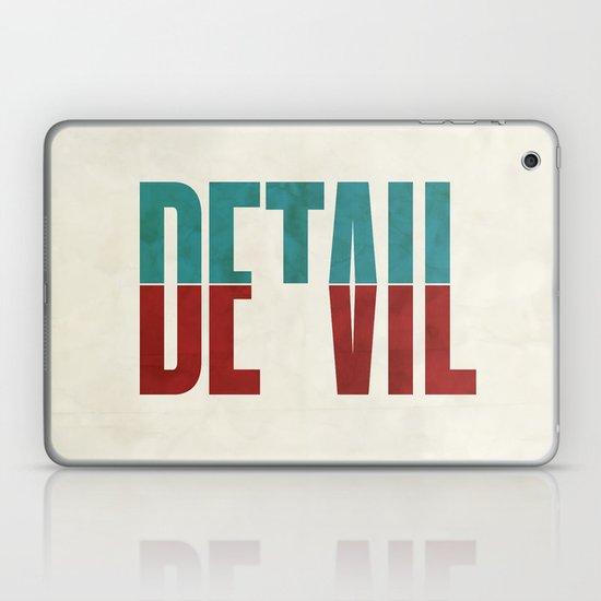 Devil in the detail. Laptop & iPad Skin