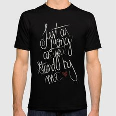STAND BY ME Black SMALL Mens Fitted Tee