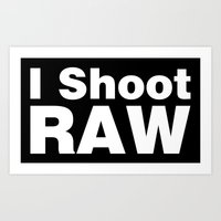 Photography - I Shoot RA… Art Print