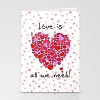 Love is all we need! Stationery Cards