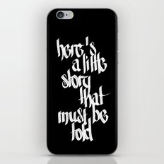 here's a little story that must be told - two iPhone & iPod Skin