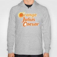 Orange Julius Caesar Hoody