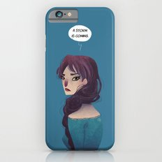 A Storm is Coming Slim Case iPhone 6s