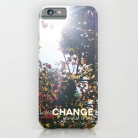 Be The Change You Wish T… iPhone 6 Slim Case