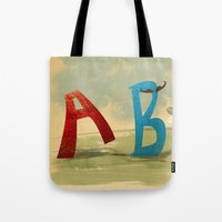 B, You Can't Catch Me! Tote Bag