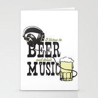 I Listen to Beer and Drink Music Stationery Cards