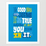 The Good Thing About Sci… Art Print