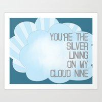 You're the Silver Lining on My Cloud Nine Art Print