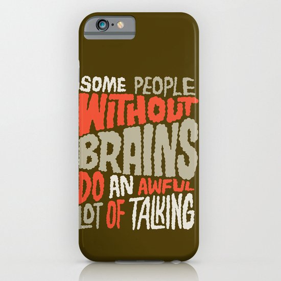 People Without Brains iPhone & iPod Case
