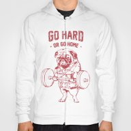 GO HARD OR GO HOME Hoody