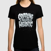 Crippling & Potentially … Womens Fitted Tee Black SMALL