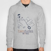 Two Dudes Moves Hoody